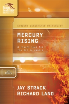 Mercury Rising: 8 Issues That Are Too Hot to Handle, Strack, Jay & Land, Dr. Richard