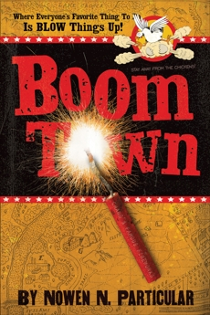 Boomtown: Chang's Famous Fireworks, Particular, Nowen N.