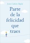 Parte de la felicidad que traes, Bayle, Joan Canete