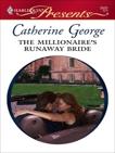 The Millionaire's Runaway Bride, George, Catherine