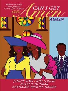 Can I Get an Amen Again: An Anthology, Louise, Kim & Brooks-Harris, Nathasha & Dunbar, Natalie & Sims, Janice