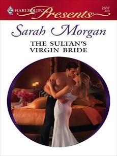 The Sultan's Virgin Bride: An Emotional and Sensual Romance, Morgan, Sarah