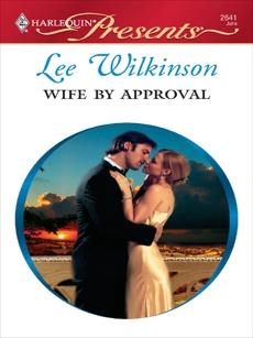 Wife by Approval, Wilkinson, Lee