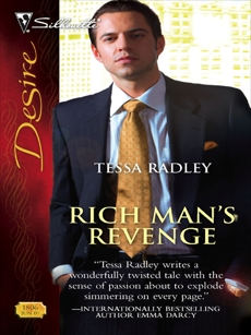 Rich Man's Revenge, Radley, Tessa