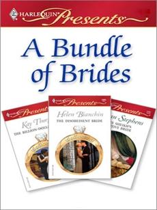 A Bundle of Brides: An Anthology, Stephens, Susan & Thorpe, Kay & Bianchin, Helen