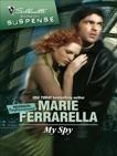 My Spy, Ferrarella, Marie