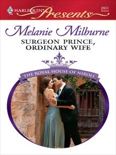 Surgeon Prince, Ordinary Wife: A Contemporary Royal Romance