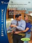 Remodeling the Bachelor, Ferrarella, Marie