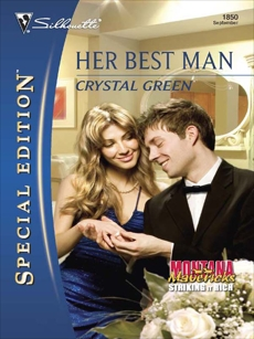 Her Best Man, Green, Crystal