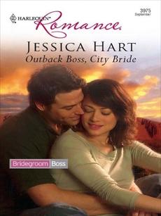 Outback Boss, City Bride, Hart, Jessica