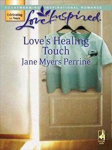 Love's Healing Touch, Perrine, Jane Myers