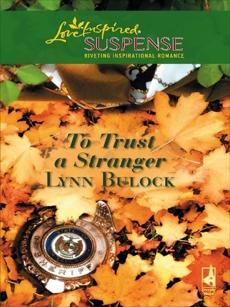 To Trust a Stranger, Bulock, Lynn