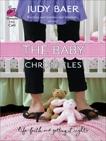 The Baby Chronicles, Baer, Judy
