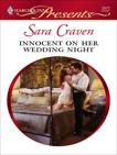 Innocent on Her Wedding Night: A Billionaire and Virgin Romance, Craven, Sara