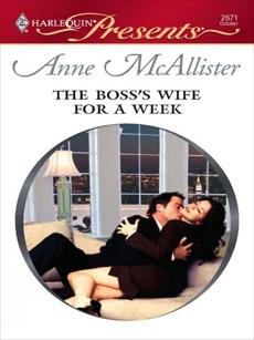 The Boss's Wife for a Week: A Billionaire Boss Romance, McAllister, Anne