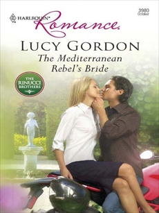 The Mediterranean Rebel's Bride, Gordon, Lucy