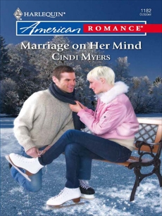 Marriage on Her Mind, Myers, Cindi