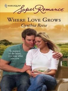 Where Love Grows, Reese, Cynthia