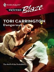 Dangerous..., Carrington, Tori