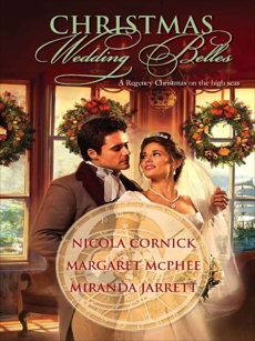 Christmas Wedding Belles: An Anthology, Cornick, Nicola & McPhee, Margaret & Jarrett, Miranda