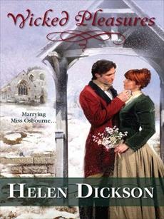 Wicked Pleasures, Dickson, Helen