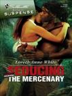 Seducing the Mercenary, White, Loreth Anne