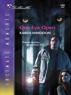 One Eye Open, Whiddon, Karen