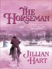 The Horseman, Hart, Jillian