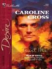Trust Me, Cross, Caroline