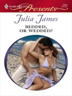 Bedded, or Wedded?, James, Julia