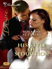 His Style of Seduction, St. Claire, Roxanne