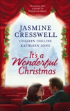 It's a Wonderful Christmas: An Anthology, Collins, Colleen & Cresswell, Jasmine & Long, Kathleen