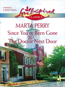 Since You've Been Gone and The Doctor Next Door: An Anthology, Perry, Marta