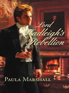 Lord Hadleigh's Rebellion, Marshall, Paula