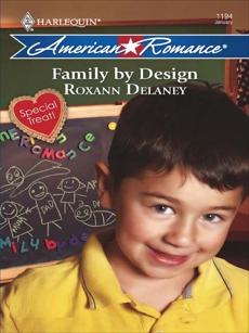 Family by Design, Delaney, Roxann