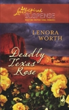 Deadly Texas Rose, Worth, Lenora