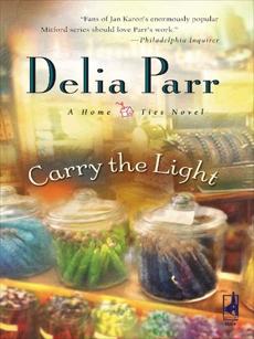 Carry the Light, Parr, Delia