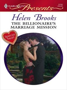 The Billionaire's Marriage Mission: A Billionaire Romance, Brooks, Helen