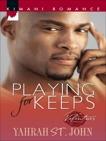 Playing for Keeps, St. John, Yahrah