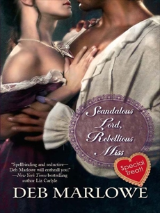 Scandalous Lord, Rebellious Miss, Marlowe, Deb