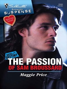 The Passion of Sam Broussard, Price, Maggie