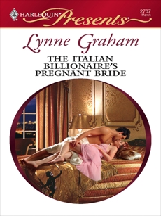 The Italian Billionaire's Pregnant Bride: A Billionaire Boss Romance, Graham, Lynne