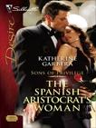 The Spanish Aristocrat's Woman, Garbera, Katherine