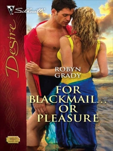 For Blackmail...or Pleasure, Grady, Robyn