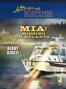 MIA: Missing in Atlanta: Faith in the Face of Crime, Giusti, Debby