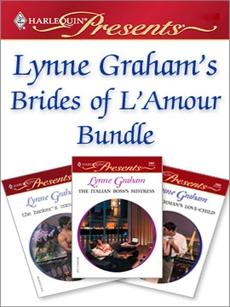 Lynne Graham's Brides of L'Amour Bundle: An Anthology, Graham, Lynne