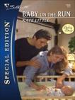 Baby on the Run, Little, Kate