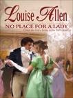 No Place For a Lady, Allen, Louise