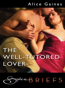 The Well-Tutored Lover, Gaines, Alice