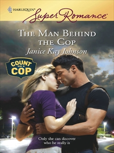The Man Behind the Cop, Johnson, Janice Kay